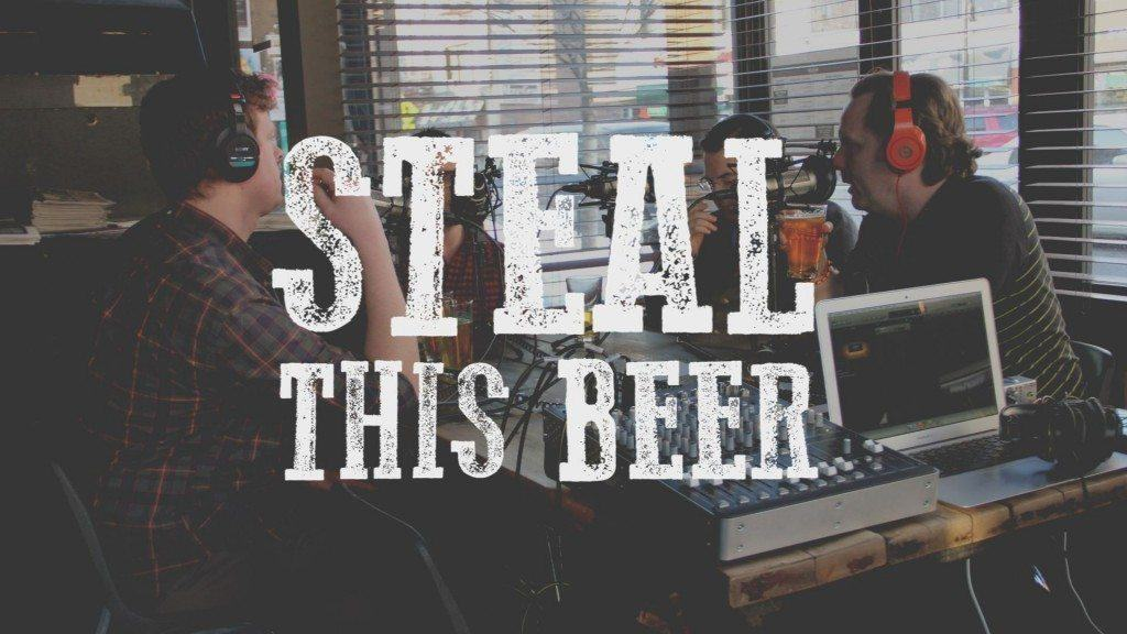 Steal Your Beer Drink Your Wine